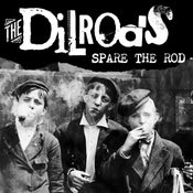Image of THE DILRODS Spare The Rod LP