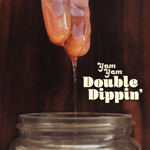 Image of YAM YAM - Double Dippin' CD [Pre-Order]