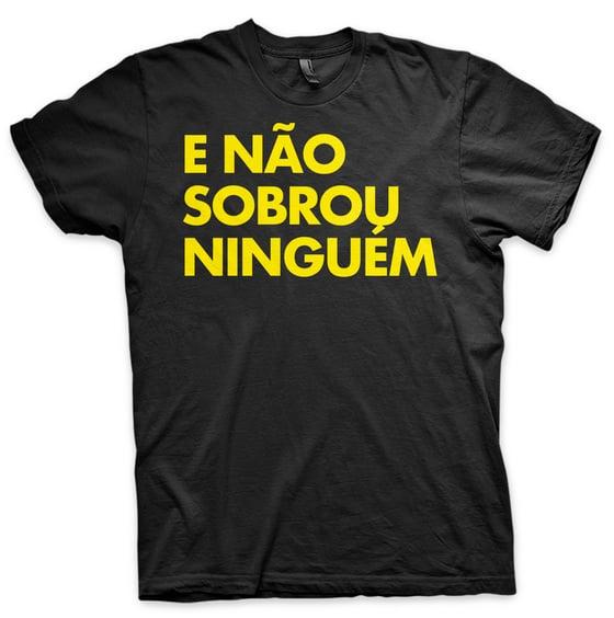 Image of E NÃO SOBROU NINGUÉM