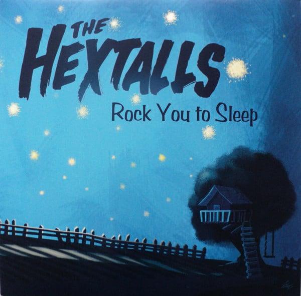 Image of Hextalls - Rock You To Sleep Lp