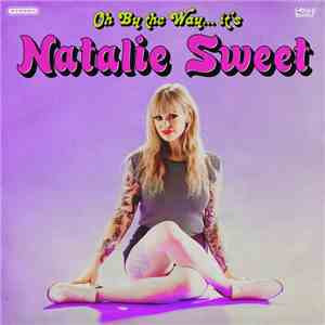 Image of Natalie Sweet - Oh by the way.. Lp