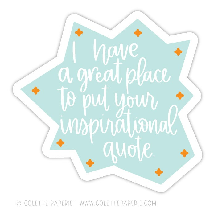 Image of Inspirational Quote Sticker