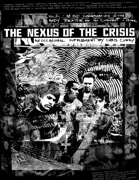 Image of THE NEXUS OF THE CRISIS Vol 2: An Old Conversation with Andy Beattie of No Comment