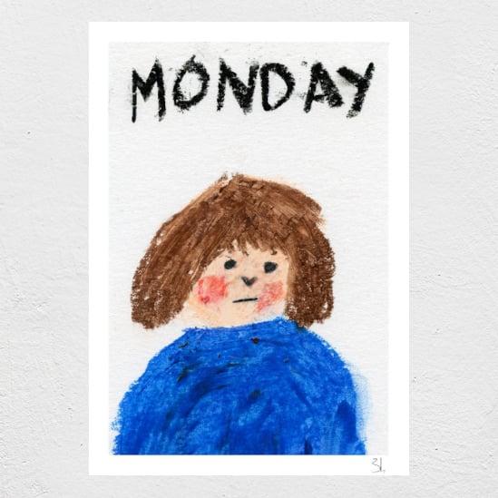 Image of Monday Print