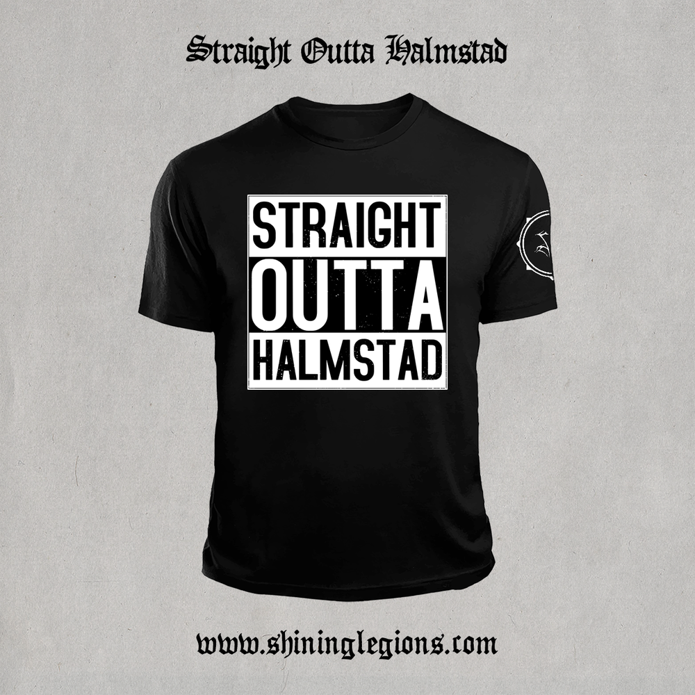 """Image of PRE-ORDER Shining """"Straight Outta Halmstad"""" T-Shirt"""