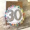 30th Birthday Rosette brooch