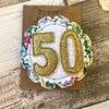 50th Birthday Rosette Brooch