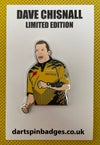DAVE CHISNALL LIMITED EDITION PIN BADGE