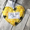 Just bee you hanging heart