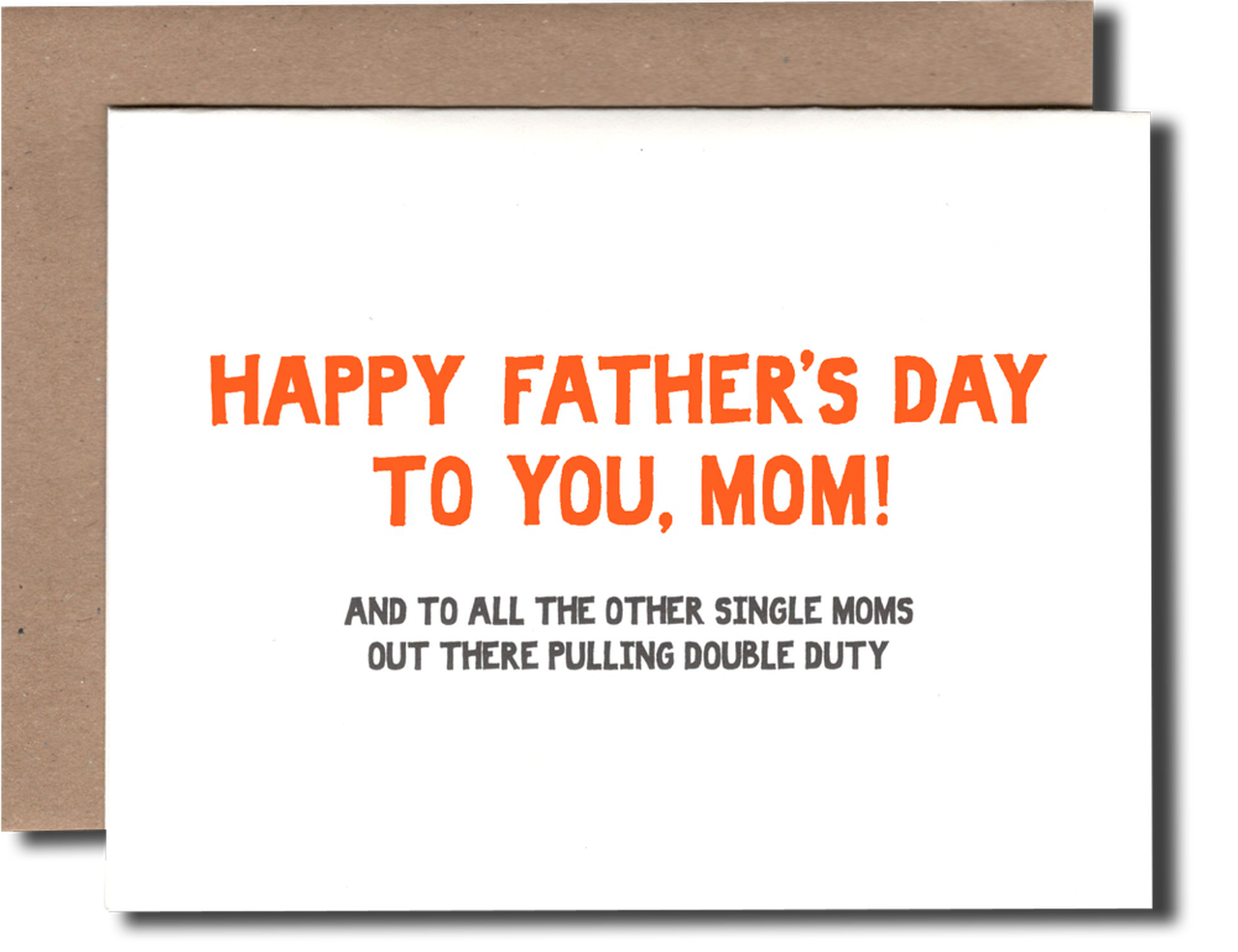 Image of Single Moms Father's Day Card