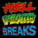 """Image of 7"""" """"Hell Yeah Breaks"""" by Ugly Mac Beer"""