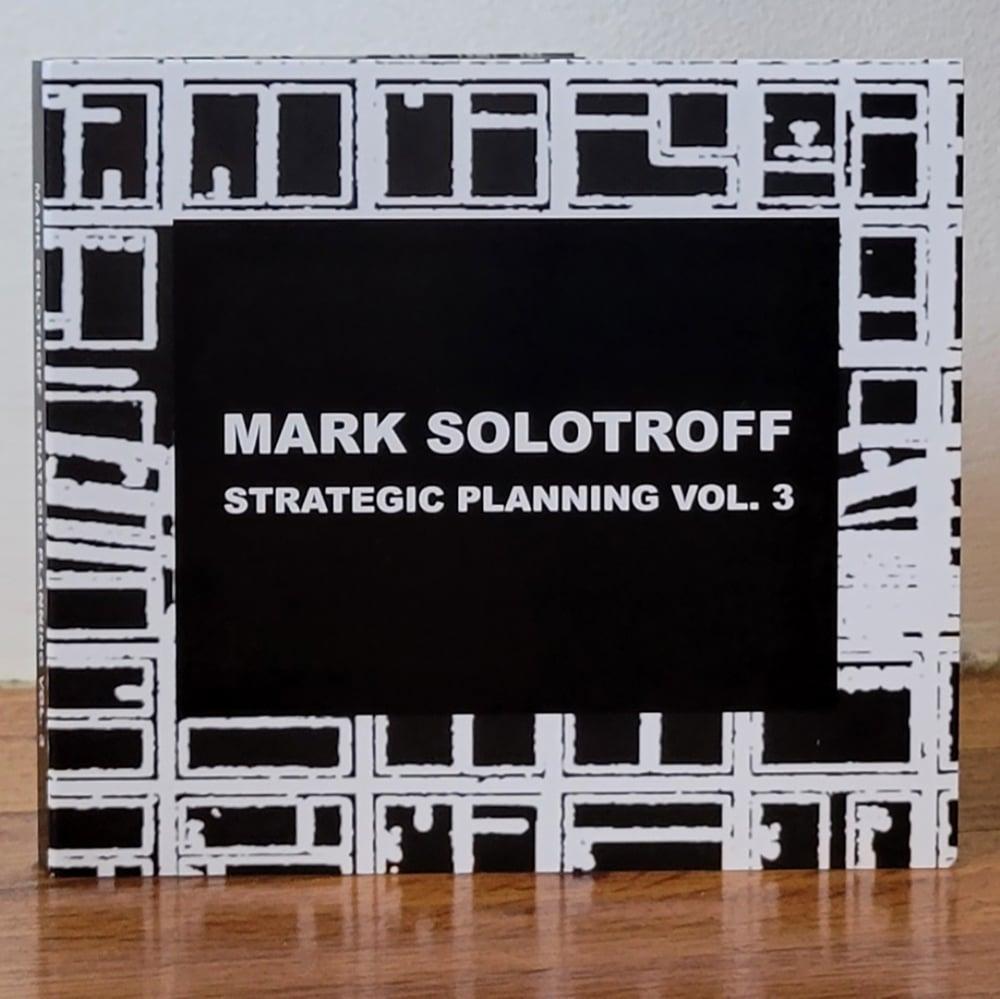 "Mark Solotroff ""Strategic Planning Vol. 3"" 2CD"