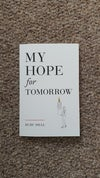 My Hope for Tomorrow (2nd Edition - Signed with Print)