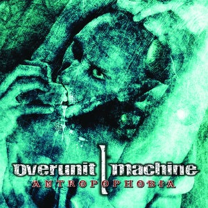 Image of OVERUNIT MACHINE -  Antropophobia