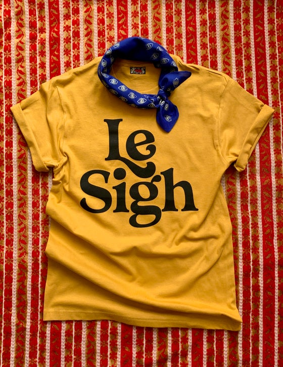 Image of Le Sigh-unisex tee