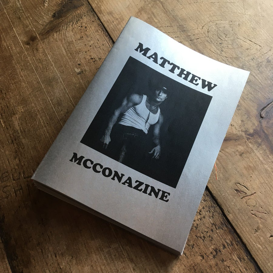 Image of Matthew Mcconazine FAN ZINE