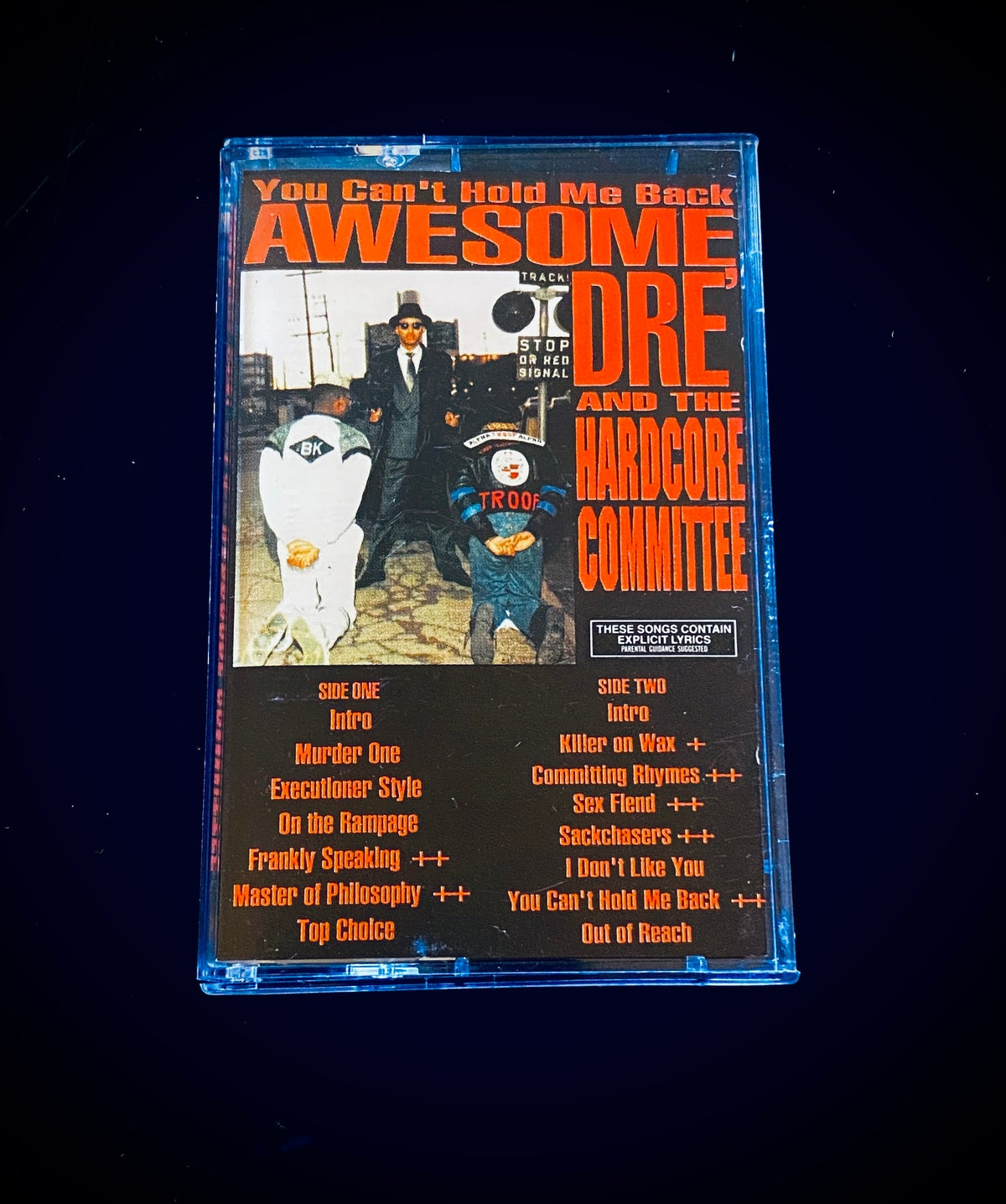 """Image of Awesome Dre and the Harcore committee """"You Can't…�"""