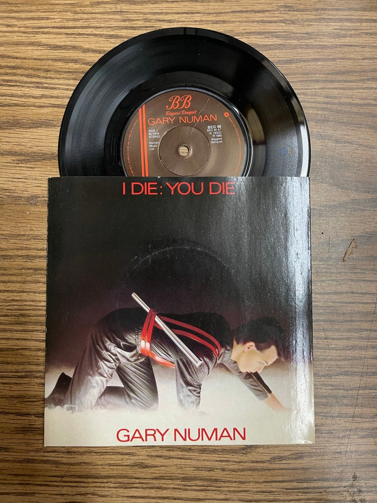 Image of Gary Numan-I Die:You Die b/w Down In The Park (piano version) deadstock 7""