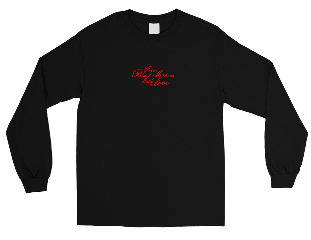 Image of FROM BLACK MOTHERS WITH LOVE LONG SLEEVE