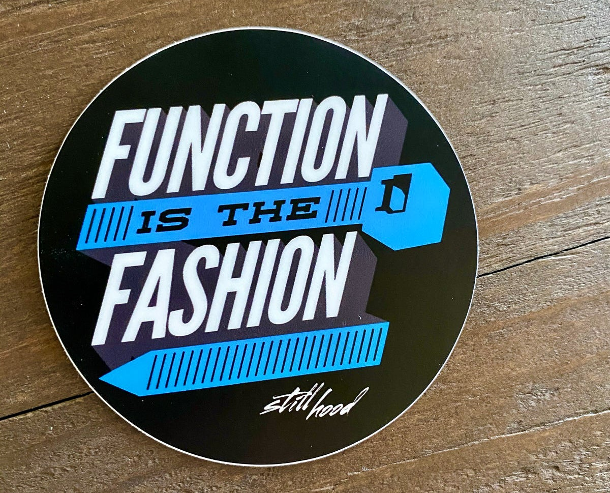 Image of Function is the Fashion decal