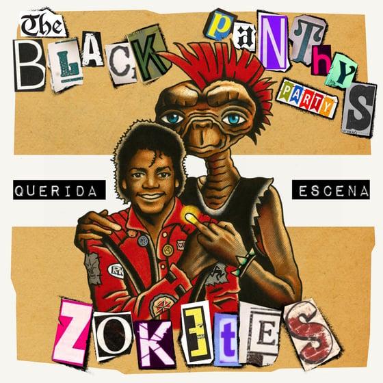 """Image of LADV155 - ZOKETES / The BLACK PANTHYS PARTY """"querida escena (split)"""" 7"""""""