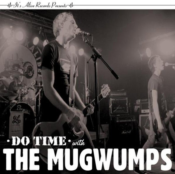 """The Mugwumps – Do Time With The Mugwumps (7"""")"""