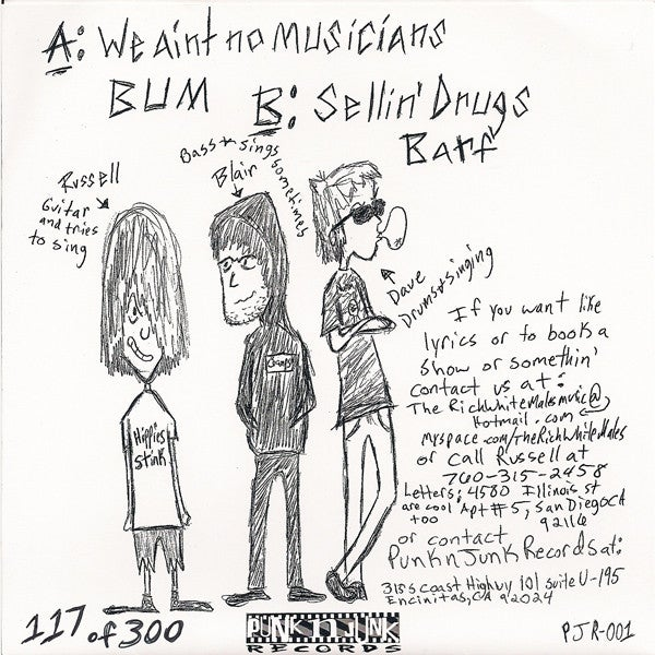 """The Rich White Males – We Aint No Musicians (7"""")"""