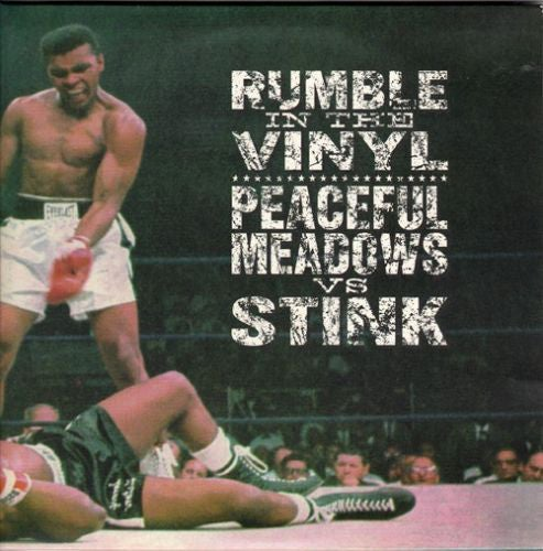 """Stink Vs Peaceful Meadows – Rumble In The Vinyl (2x7"""")"""