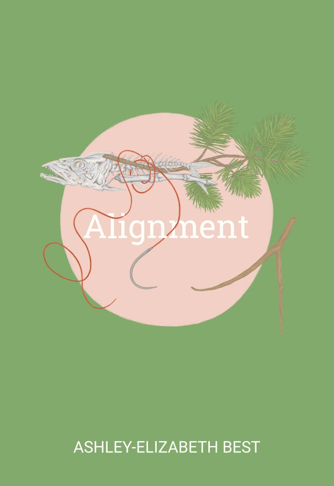 Image of Alignment by Ashley-Elizabeth Best