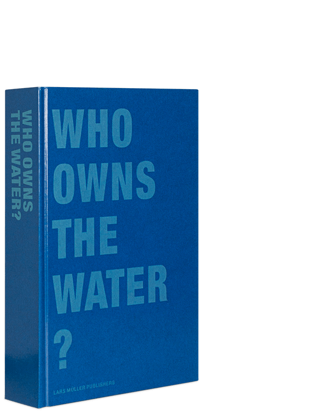 Image of Who Owns The Water ?