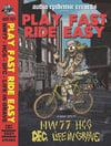 Play Fast, Ride Easy 4 Way Split Cassette