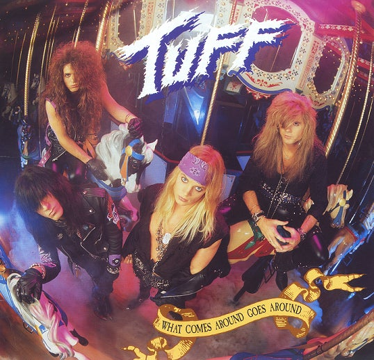 """Image of Tuff -NEW- Remastered """"What Comes Around Goes Around"""" CD w/16 Page Booklet signed by Stevie Rachelle"""