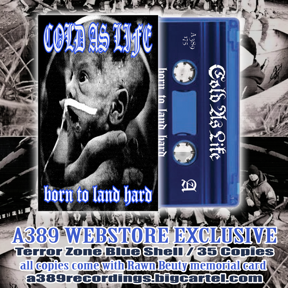 NOW SHIPPING   COLD AS LIFE 'Born To Land Hard' Cassette