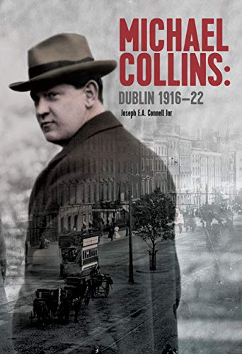Image of Michael Collins Dublin 1916-1922