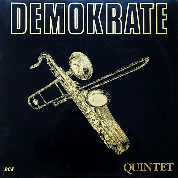 Demokrate Quintet - Demokrate Quintet (Private - Late 70's)