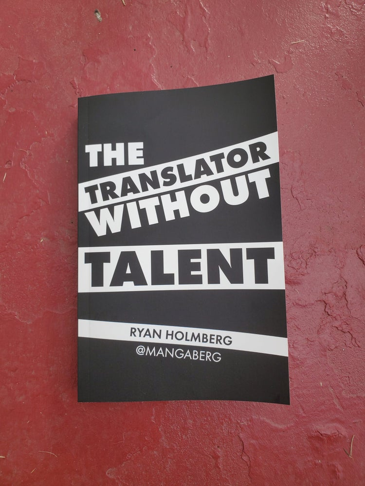 Image of The Translator Without Talent by Ryan Holmberg
