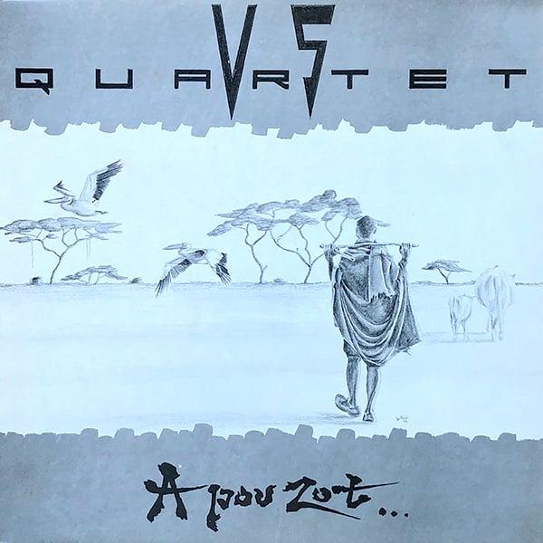 V.S Quartet - A Pou Zot ... (Private - 1986)