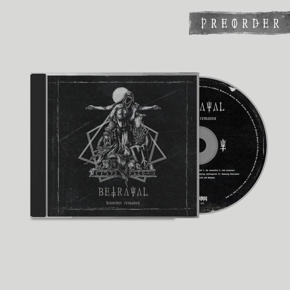 BETRAYAL - Disorder Remains CD / DigiPack