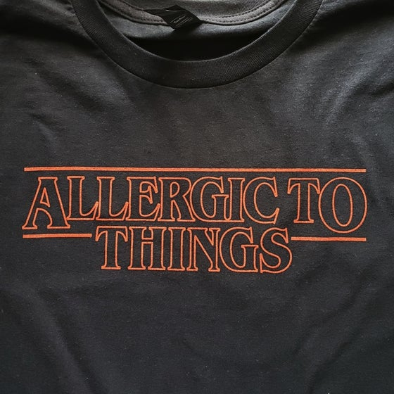 Image of Allergic to Things