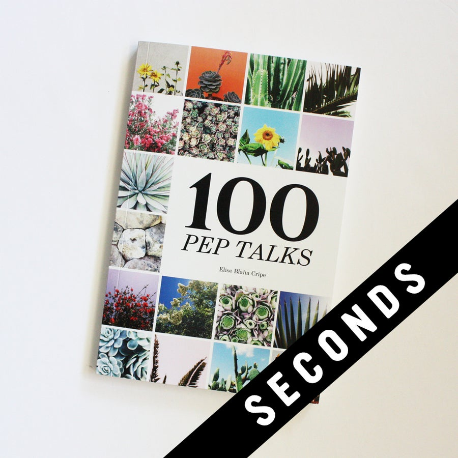 Image of 100 PEP TALKS - SECONDS