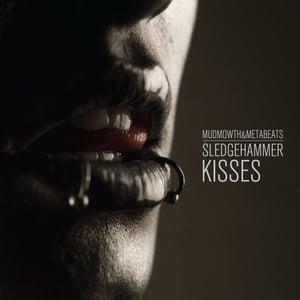 Image of BRANDNEW - Mudmowth & Metabeats 'Sledgehammer Kisses' Mini LP (CD)