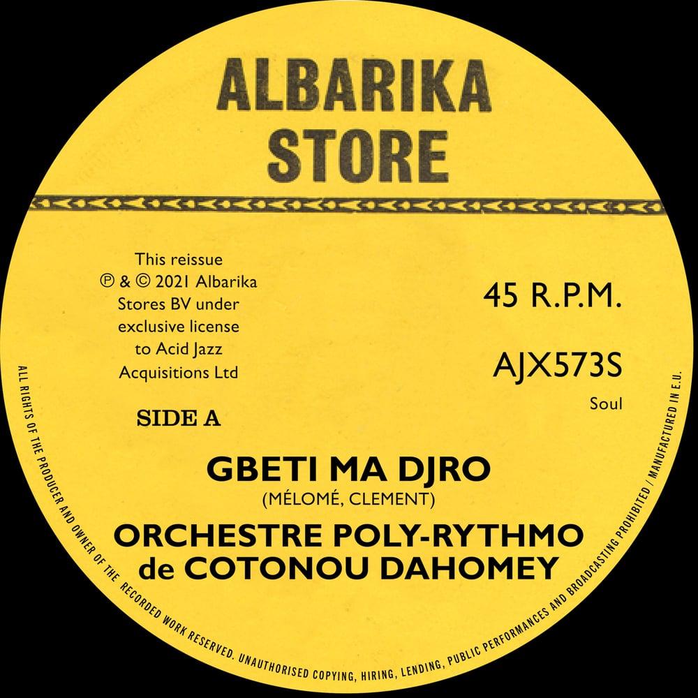 Image of Orchestre-Poly-Rythmo De Cotonou Dahomey  - 'Gbeti Ma Djro' / 'Angelina II'