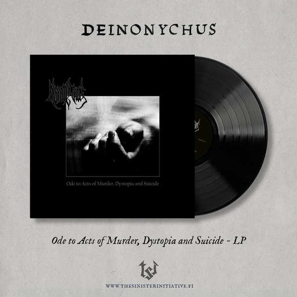 """Image of Deinonychus """"Ode To Acts Of Murder, Dystopia And Suicide"""" LP"""