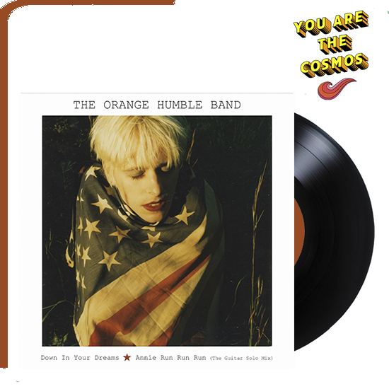 """ORANGE HUMBLE BAND Down In Your Dreams 7"""" Sge"""