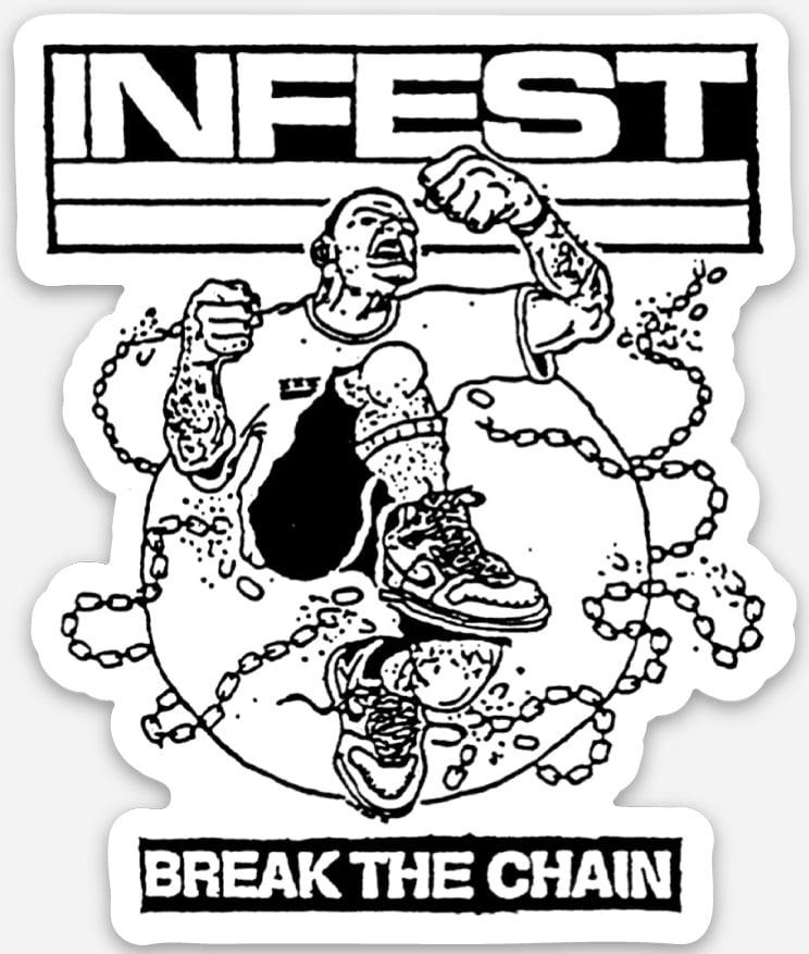 """Image of Infest """"Break The Chain"""" Diecut Sticker"""