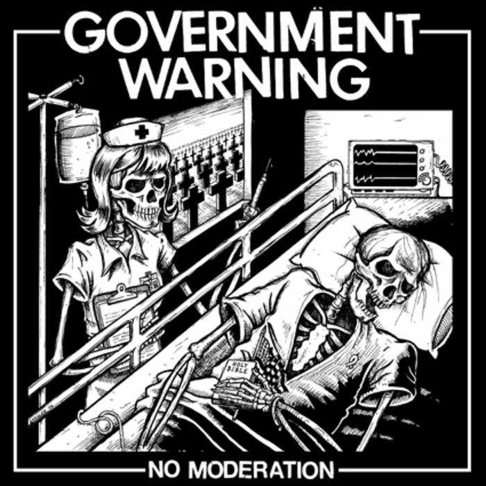 GOVERNMENT WARNING - NO MODERATION LP