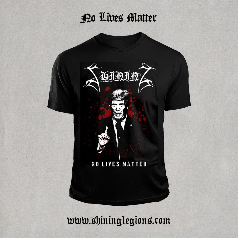 "Image of PRE-ORDER Shining ""No Lives Matter"" T-shirt"