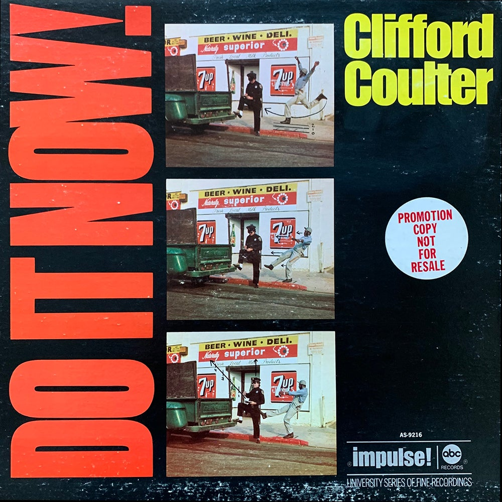 Clifford Coulter - Do It Now, Worry 'Bout It Later (Impulse! - 1972)