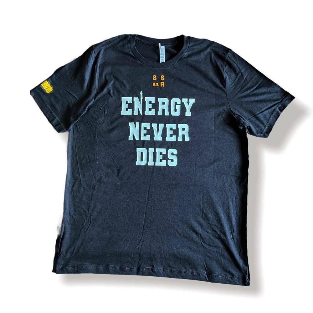 Energy Never Dies (Glow Shirt)