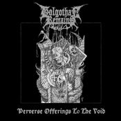 """Image of GOLGOTHAN REMAINS  """"Perverse Offerings to the Void"""" LP"""